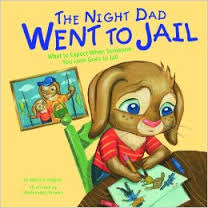 dad went to jail